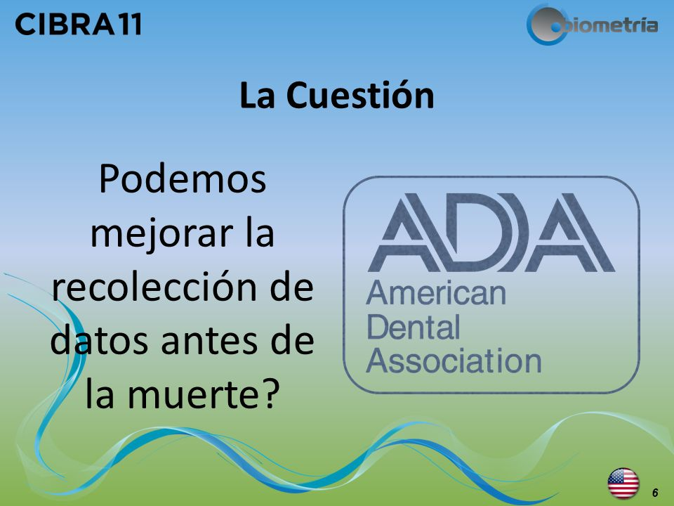 El comienzo - Febrero 2003 Artículo publicado en ADA News indica el deseo de crear un estándar de Odontología Forense 7