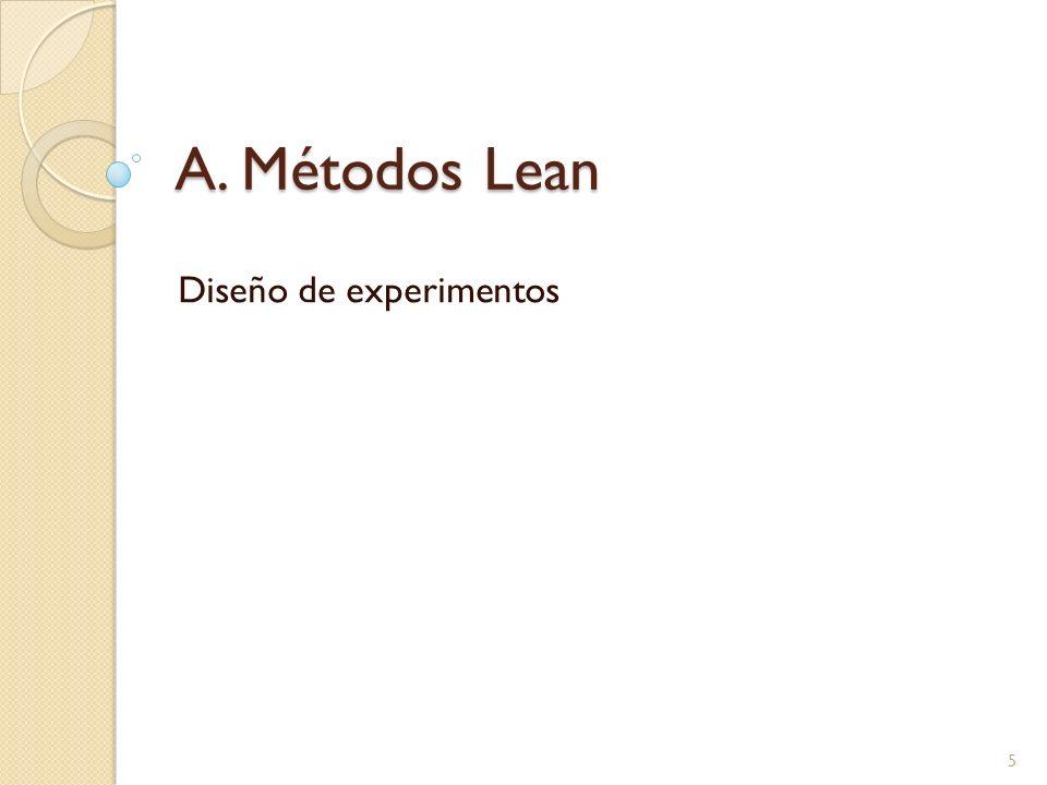 A. Métodos Lean Diseño de experimentos 5