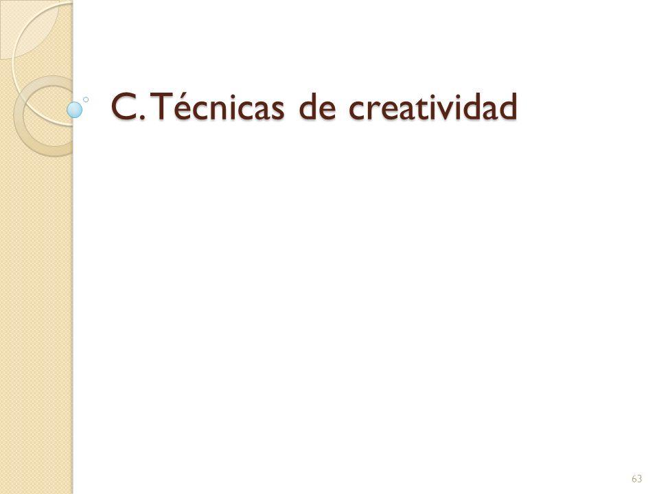 C. Técnicas de creatividad 63