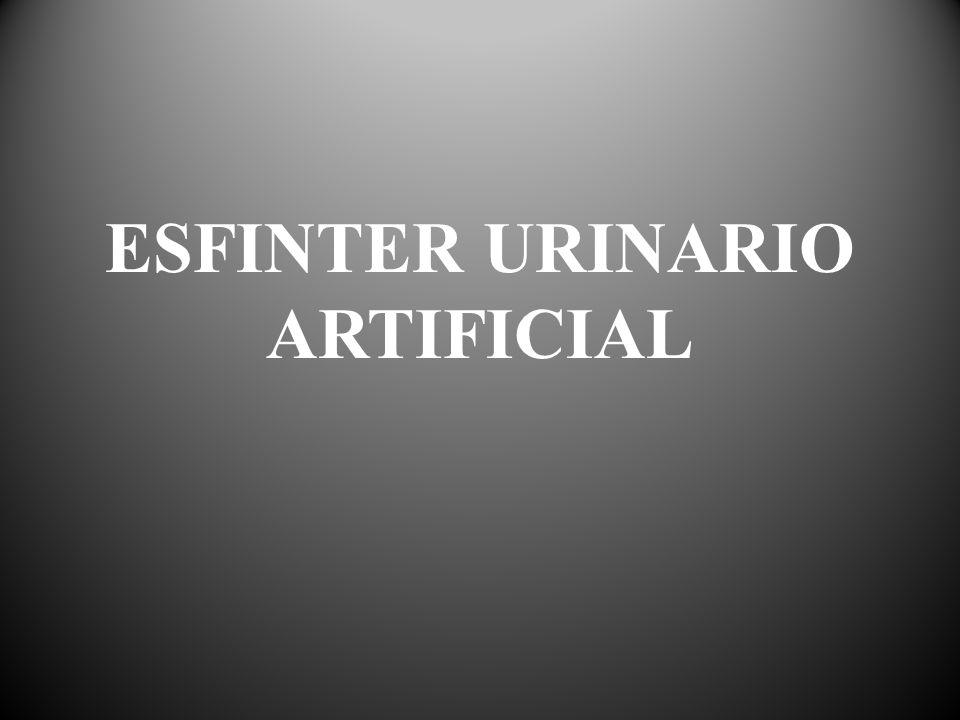 Esfínter Urinario Artificial Uso del esfínter urinario artificial como tratamiento inicial en pacientes con incompetencia esfinteriana neurogénica por mielomeningocele, lipomeningocele, meningocele, el mielomeningocele es el tipo más común de espina bífida.