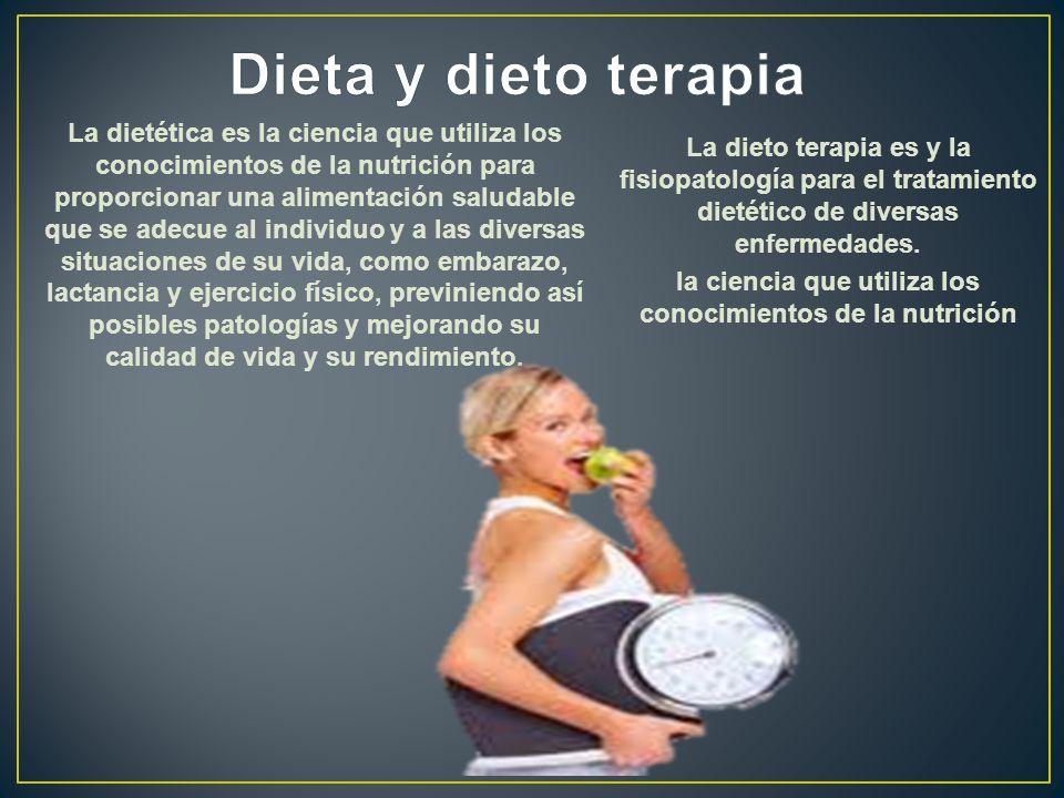 La dietética es la ciencia que utiliza los conocimientos de la nutrición para proporcionar una alimentación saludable que se adecue al individuo y a l