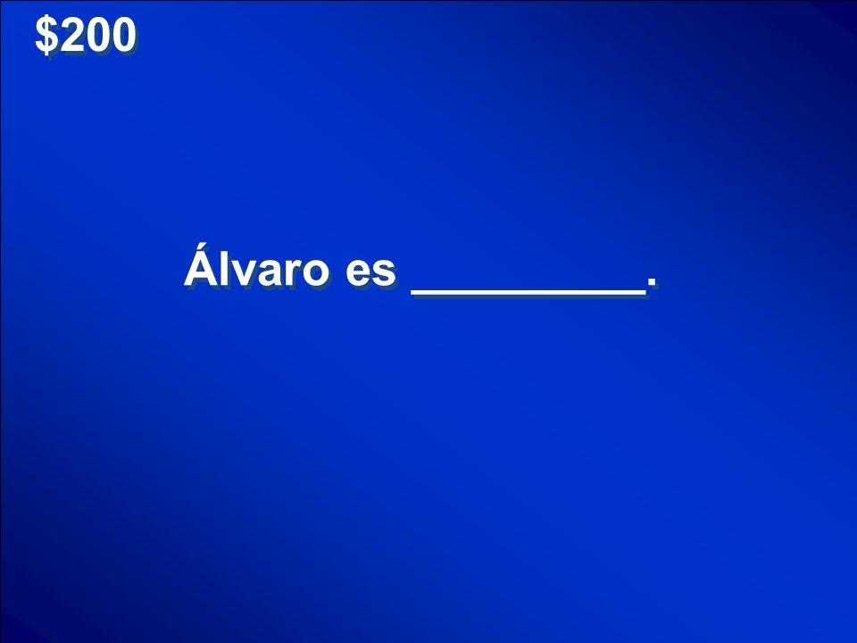 $100 What is Martín es atrevido? Scores