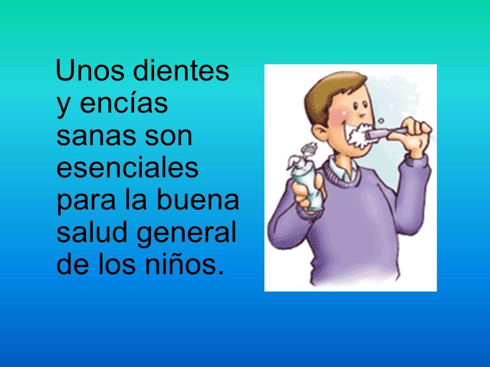 Unos dientes y encías sanas son esenciales para la buena salud general de los niños.