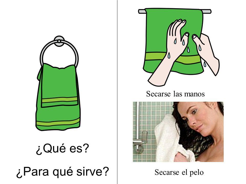 ¿Qué es? ¿Para qué sirve? Secarse las manos Secarse el pelo