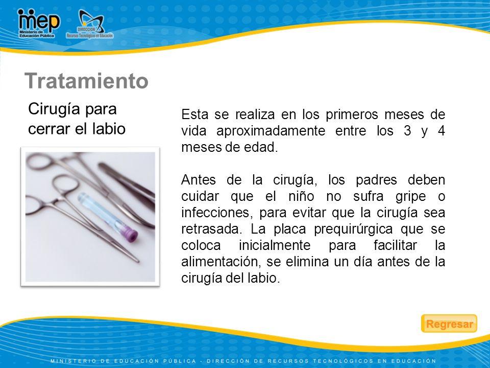 Cirugía para cerrar el labio Esta se realiza en los primeros meses de vida aproximadamente entre los 3 y 4 meses de edad. Antes de la cirugía, los pad