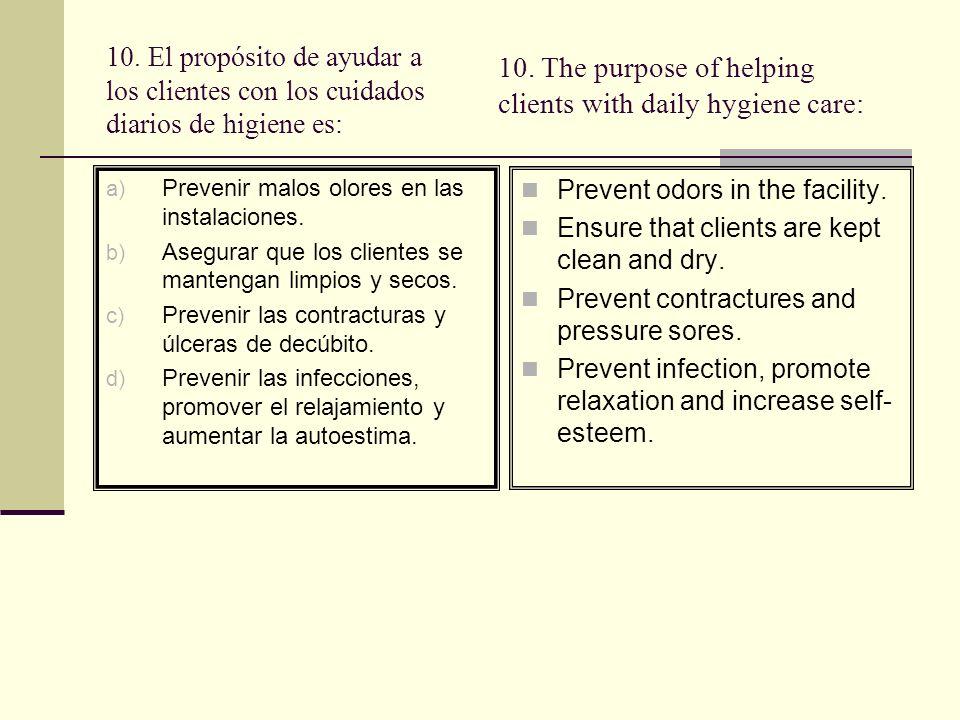 R: d Razón: Los beneficios de una higiene diaria son muchos.