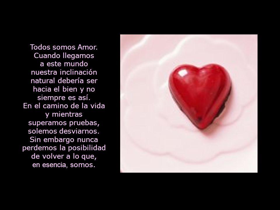 Todos somos Amor.