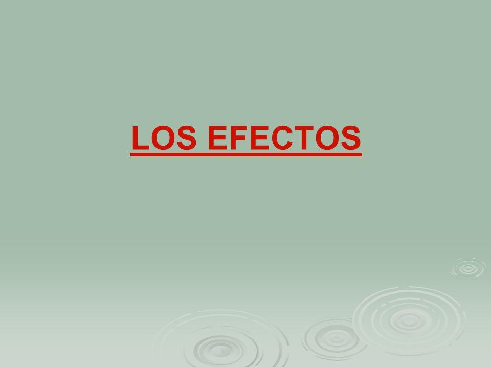 LOS EFECTOS