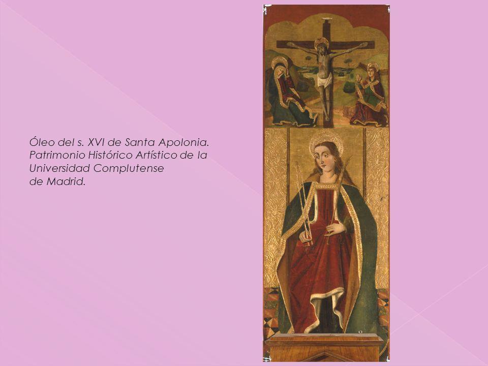 Óleo del s.XVI de Santa Apolonia.