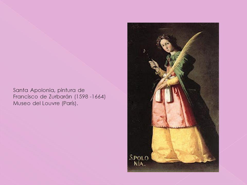 Santa Apolonia, pintura de Francisco de Zurbarán (1598 -1664) Museo del Louvre (París).