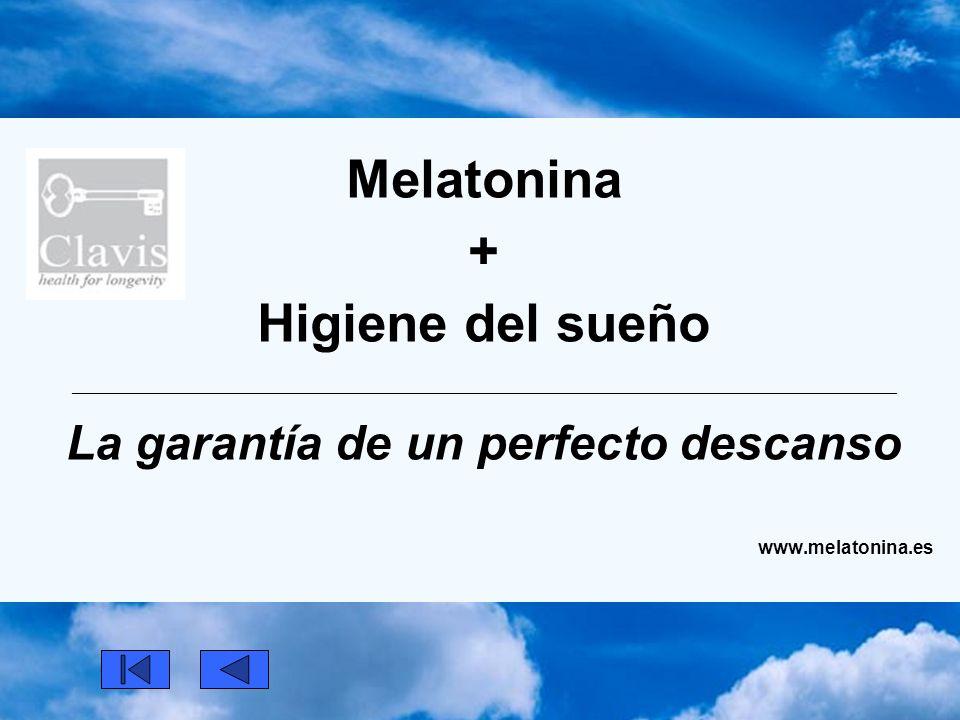 Melatonina + Higiene del sueño _____________________________________________________________________________________________ La garantía de un perfecto descanso www.melatonina.es