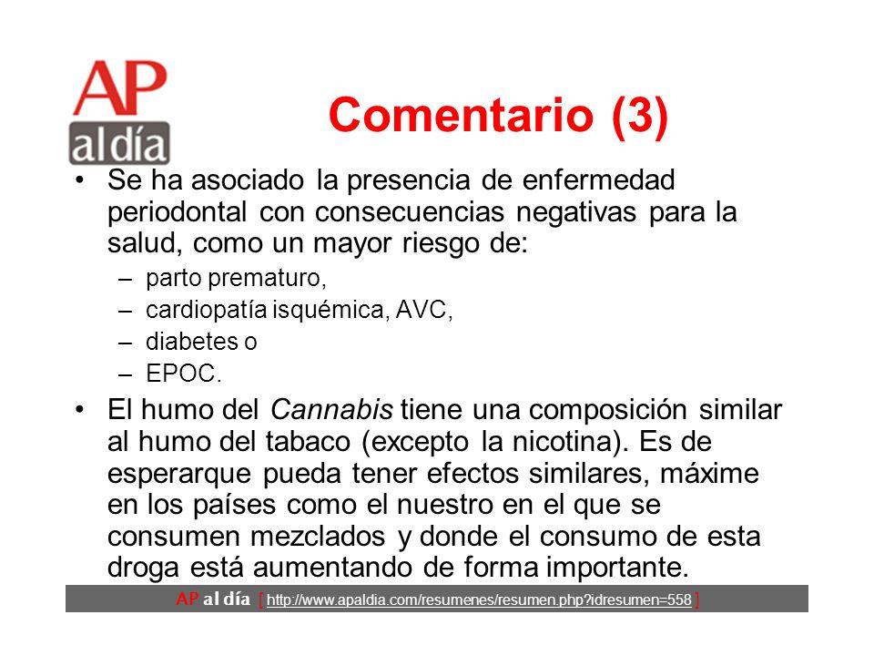 AP al día [ http://www.apaldia.com/resumenes/resumen.php idresumen=558 ] Comentario (2) Se atribuye a la flora bacteriana de la placa dental.