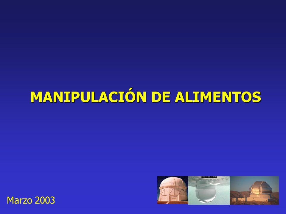 MANIPULACIÓN DE ALIMENTOS Marzo 2003