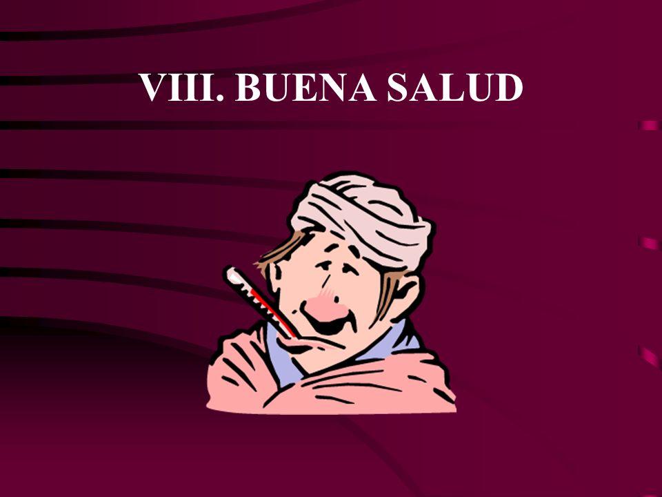 VIII. BUENA SALUD