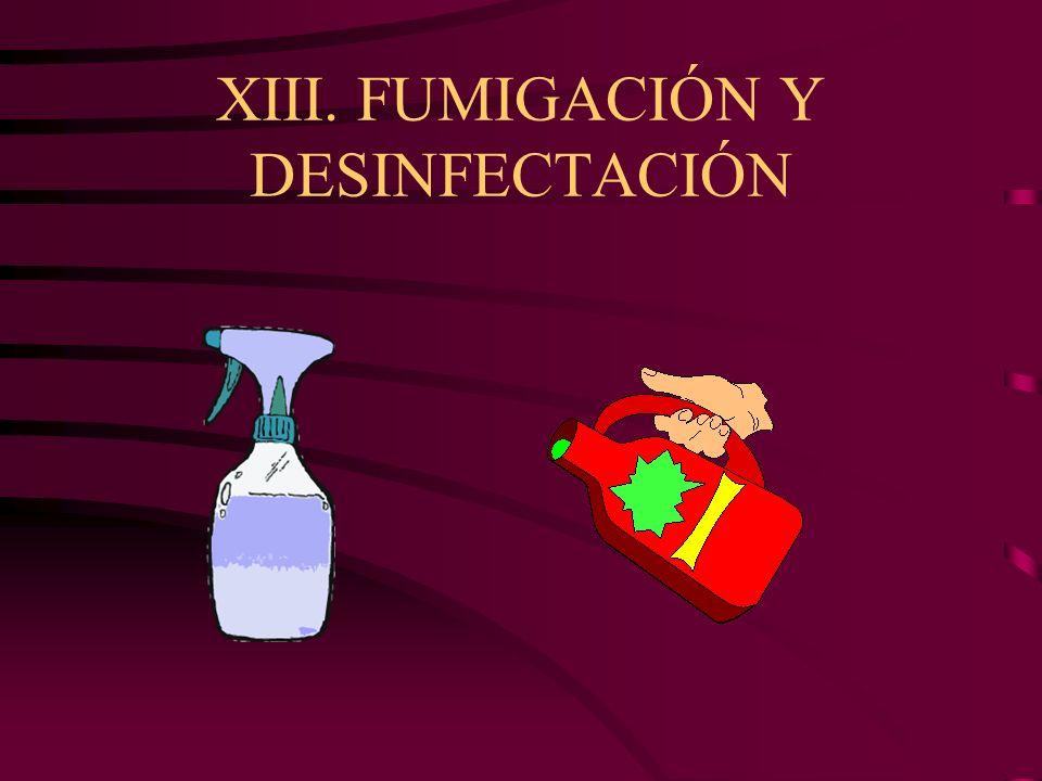 XIII. FUMIGACIÓN Y DESINFECTACIÓN