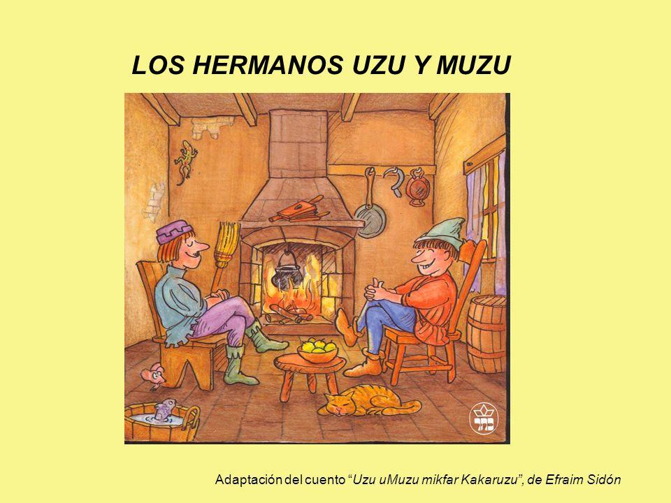 En una aldea lejana, al lado del río, en una casa blanca, entre árboles y flores vivían dos hermanos: Uzu y Muzu.