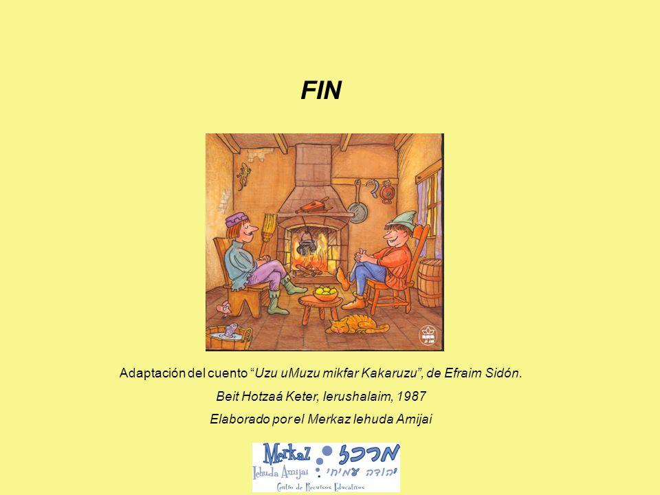 Adaptación del cuento Uzu uMuzu mikfar Kakaruzu, de Efraim Sidón.