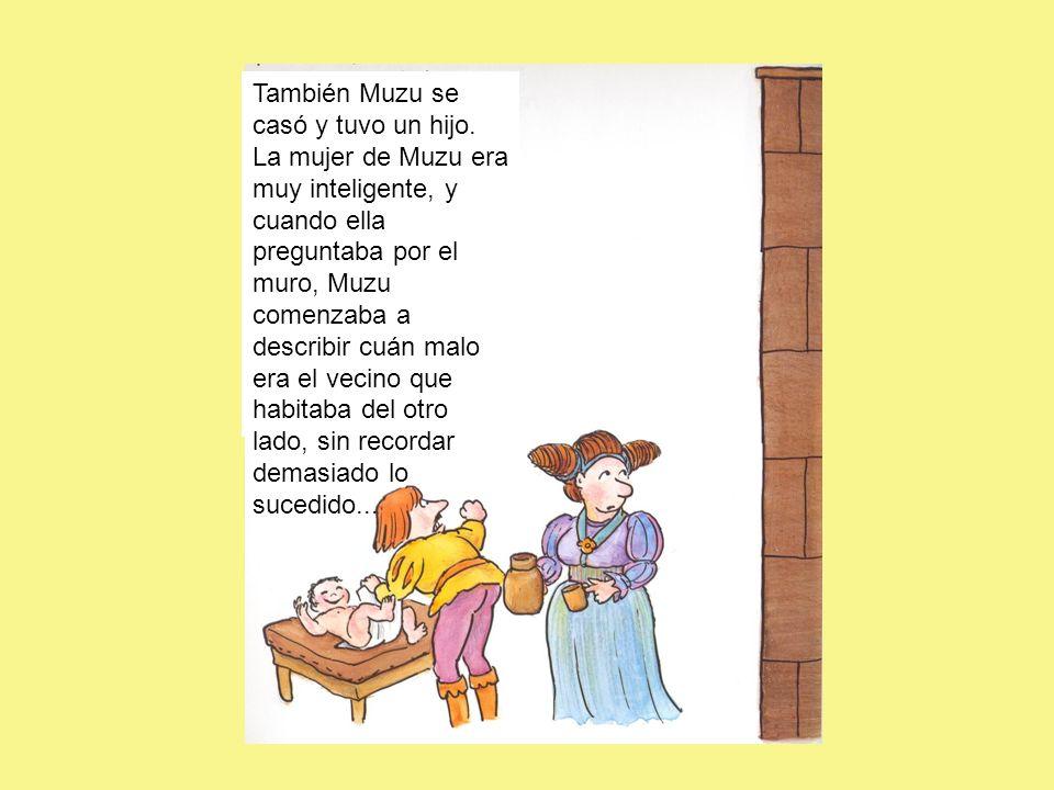 También Muzu se casó y tuvo un hijo.