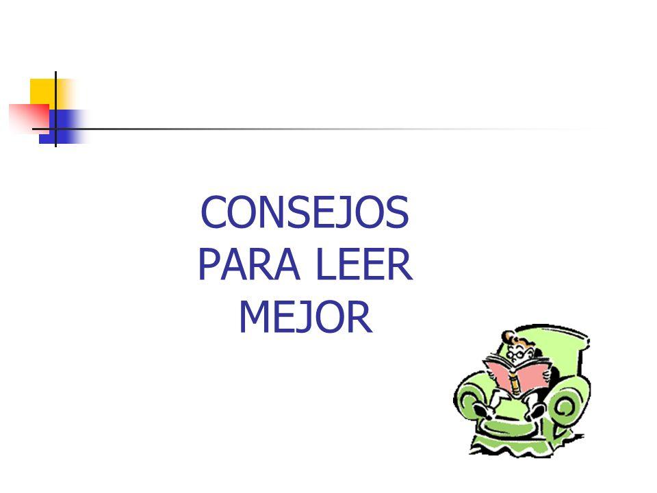 CONSEJOS PARA LEER MEJOR