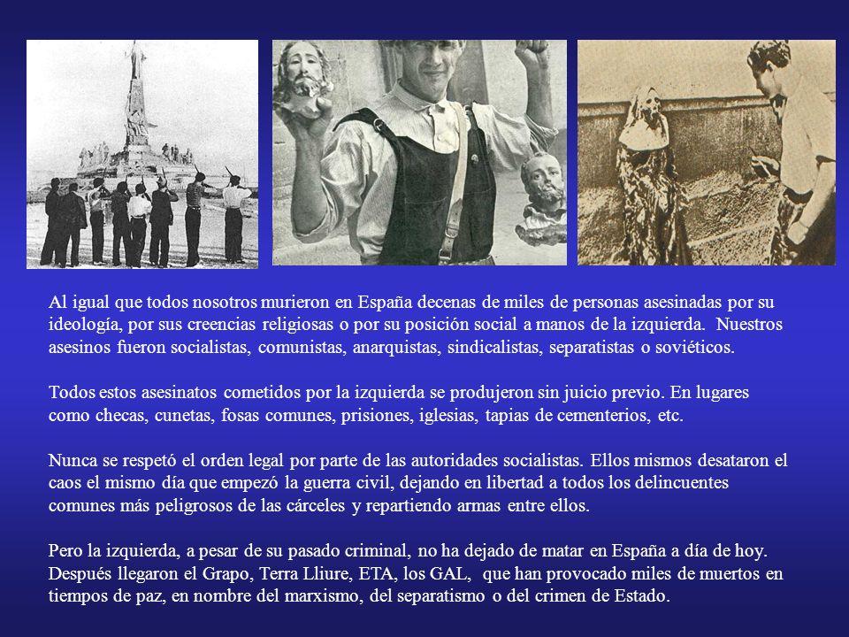 Por culpa del rencor, la ambición y de la palabrería de personajes como los de la plataforma de la ceja hace 70 años en España hubo una guerra civil fraticida y sanguinaria.