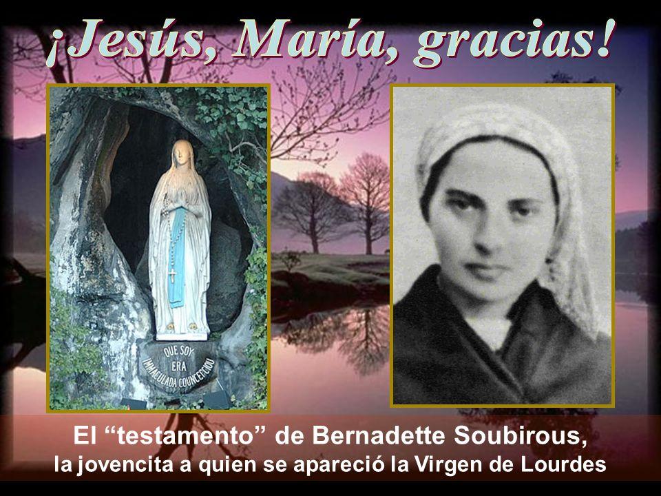 El testamento de Bernadette Soubirous, la jovencita a quien se apareció la Virgen de Lourdes