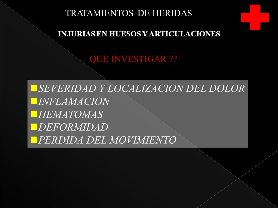 INJURIAS EN HUESOS Y ARTICULACIONES QUE INVESTIGAR ?.