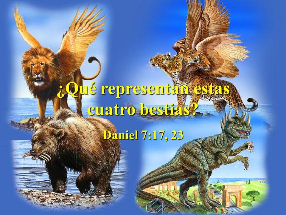 ¿Qué representan estas cuatro bestias? Daniel 7:17, 23
