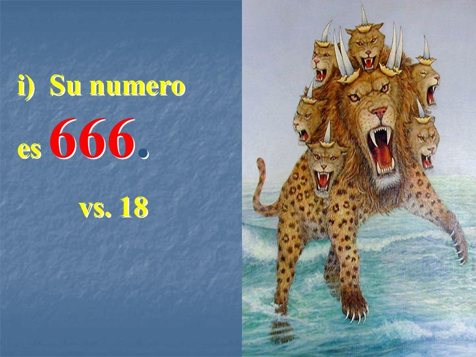 i) Su numero es 666. vs. 18 i) Su numero es 666. vs. 18