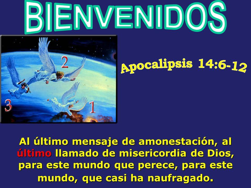 El mensaje de los Tres Angeles, es el último mensaje de Dios, para este mundo, para este mundo, que casi ha naufragado. Es el llamado de Dios al mundo