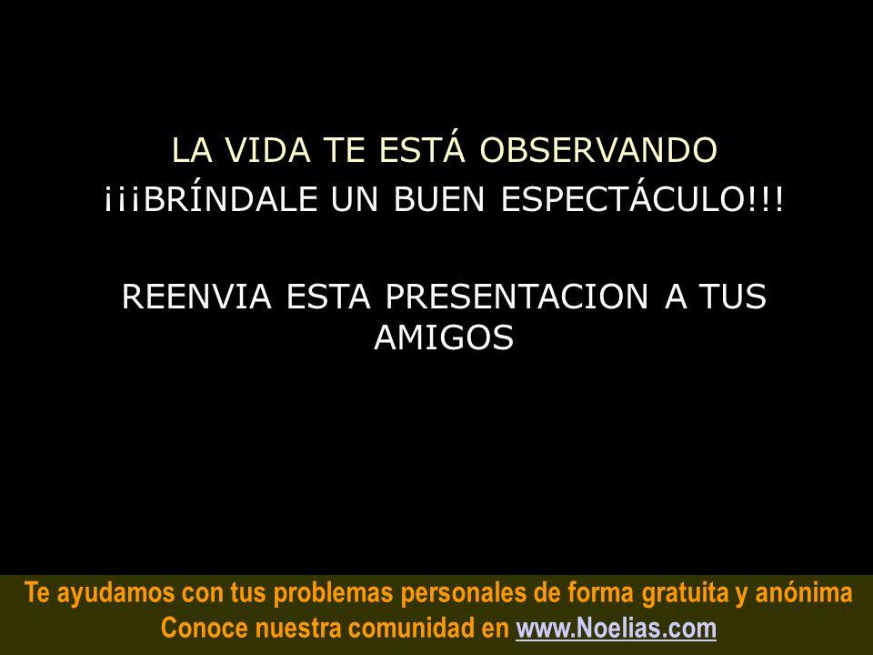 Te ayudamos con tus problemas personales de forma gratuita y anónima Conoce nuestra comunidad en www.Noelias.comwww.Noelias.com SI NO ES DIVERTIDO...