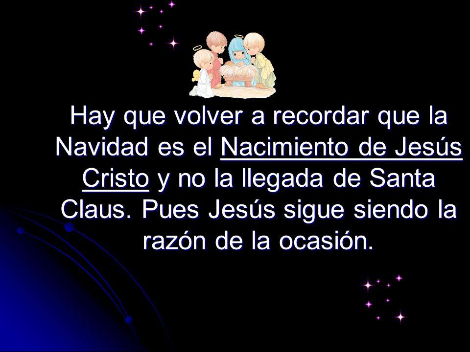 Santa te pone regalos debajo del árbol. Jesús regalo su vida por ti y fue crucificado en una cruz hecha de un árbol.