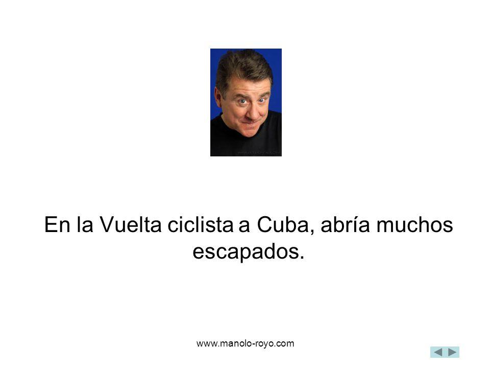 www.manolo-royo.com En la Vuelta ciclista a Cuba, abría muchos escapados.