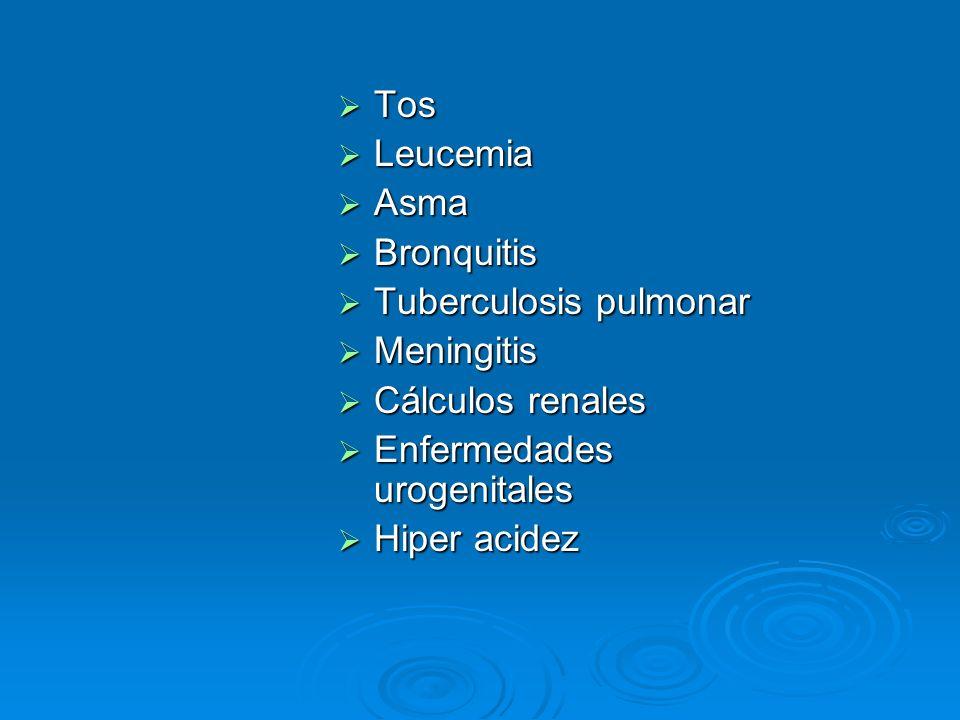 Tos Tos Leucemia Leucemia Asma Asma Bronquitis Bronquitis Tuberculosis pulmonar Tuberculosis pulmonar Meningitis Meningitis Cálculos renales Cálculos