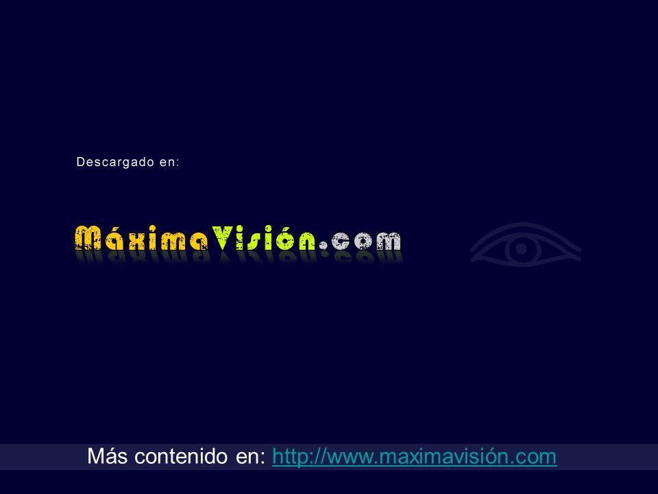 Más contenido en: http://www.maximavisión.comhttp://www.maximavisión.com