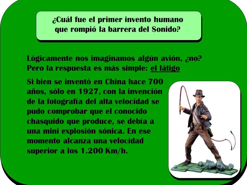 ¿Cuál fue el primer invento humano que rompió la barrera del Sonido.