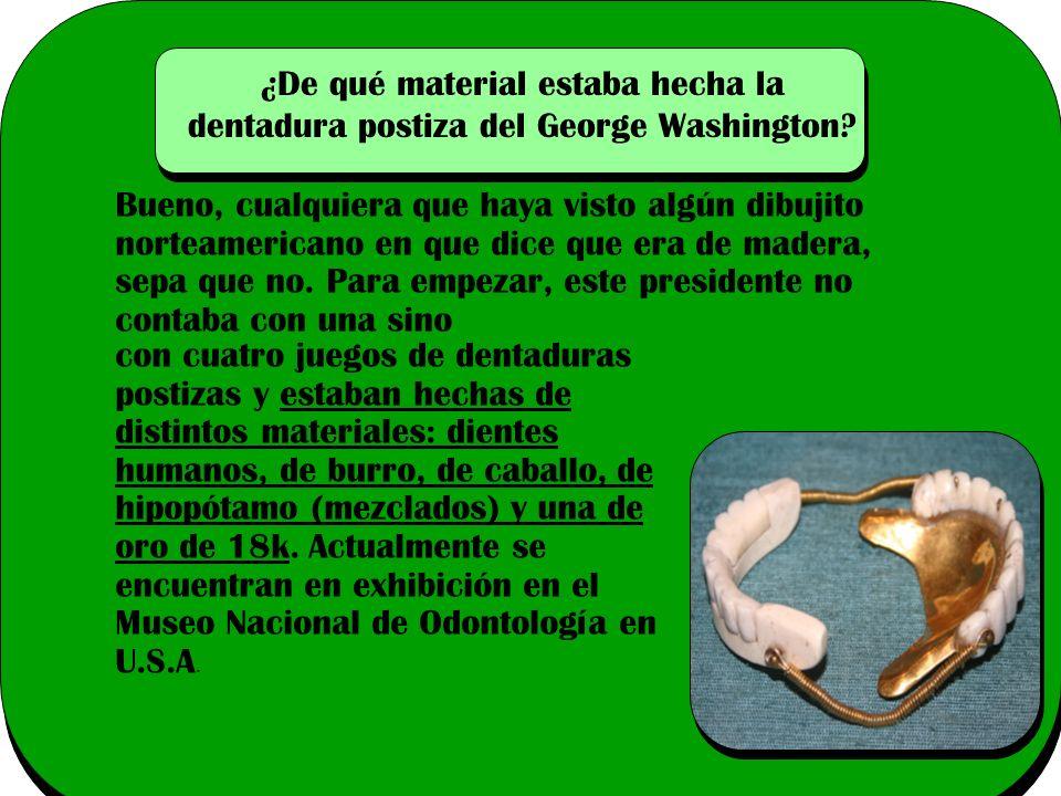 ¿De qué material estaba hecha la dentadura postiza del George Washington.
