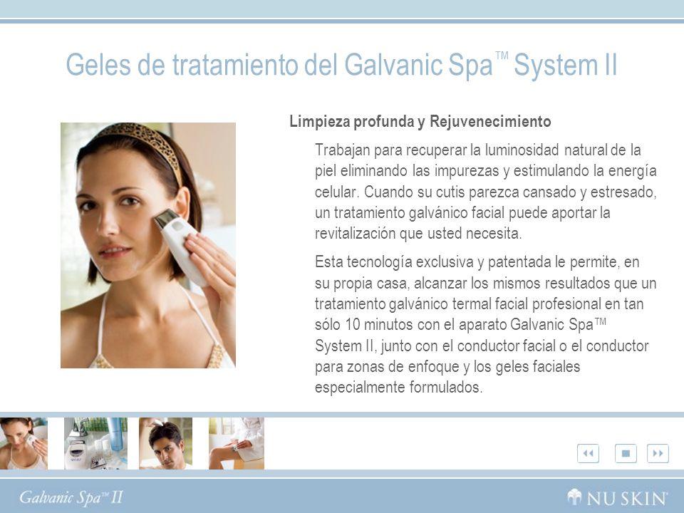 Geles de tratamiento del Galvanic Spa System II Limpieza profunda y Rejuvenecimiento Trabajan para recuperar la luminosidad natural de la piel eliminando las impurezas y estimulando la energía celular.