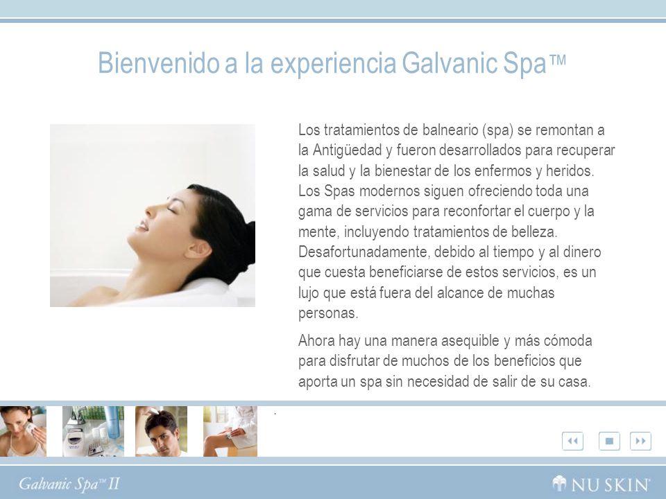 Ventajas del Galvanic Spa System II de Nu Skin ®