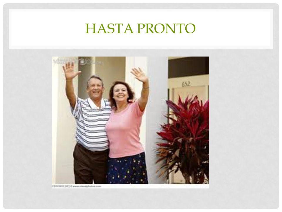 HASTA PRONTO