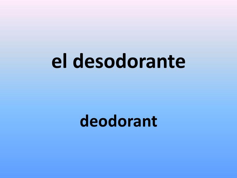 el desodorante deodorant