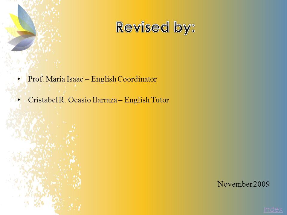 Prof. María Isaac – English Coordinator Cristabel R.