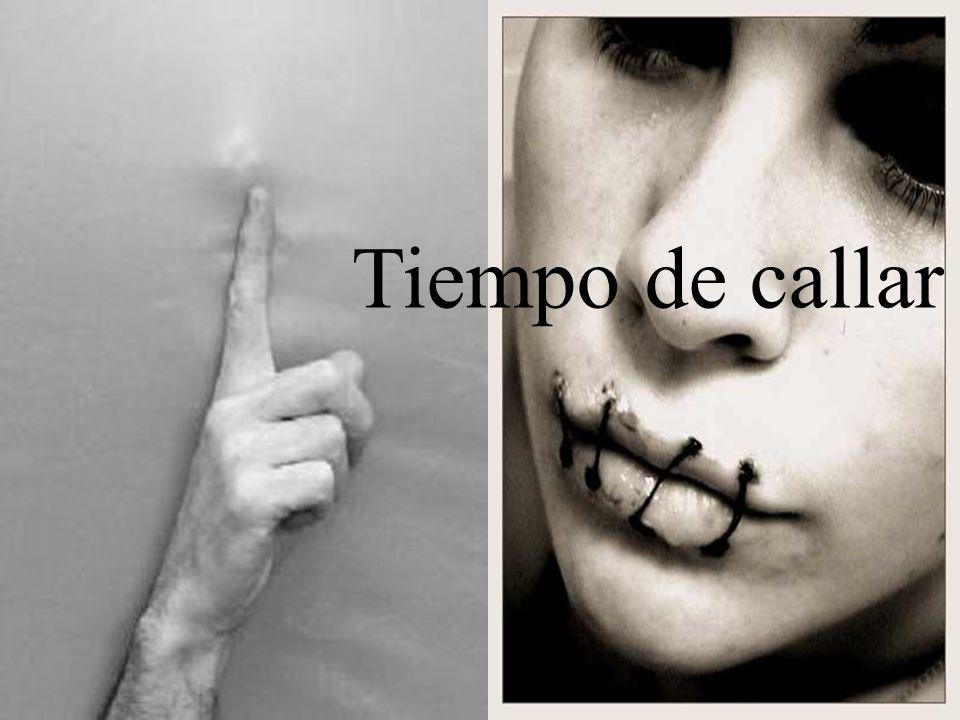 Tiempo de callar