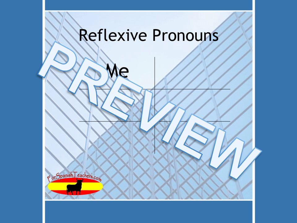 Reflexive Pronouns Me