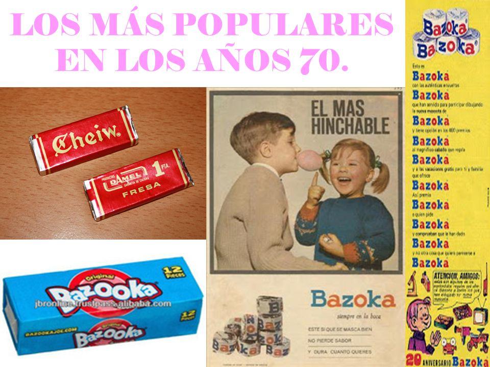 LOS MÁS POPULARES EN LOS AÑOS 70.