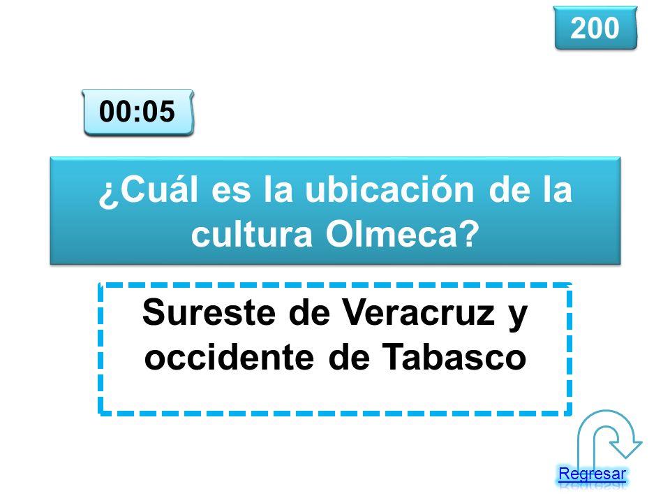 ¿Cuál es la ubicación de la cultura Olmeca? Sureste de Veracruz y occidente de Tabasco 200 00:00 00:01 00:02 00:03 00:04 00:05