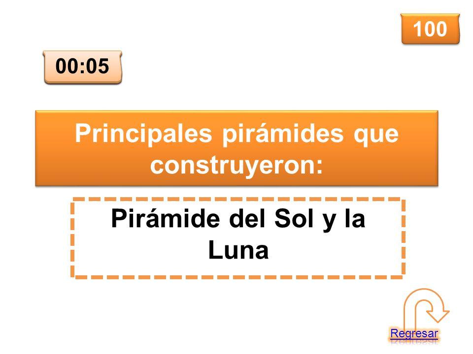 Principales pirámides que construyeron: Pirámide del Sol y la Luna 100 00:00 00:01 00:02 00:03 00:04 00:05