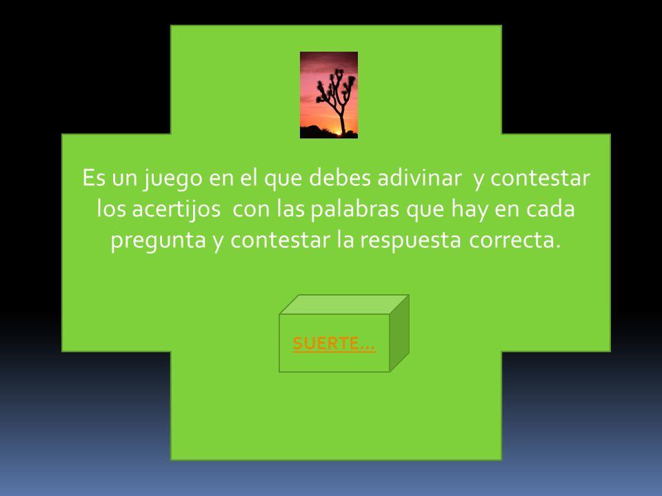 Es un juego en el que debes adivinar y contestar los acertijos con las palabras que hay en cada pregunta y contestar la respuesta correcta.