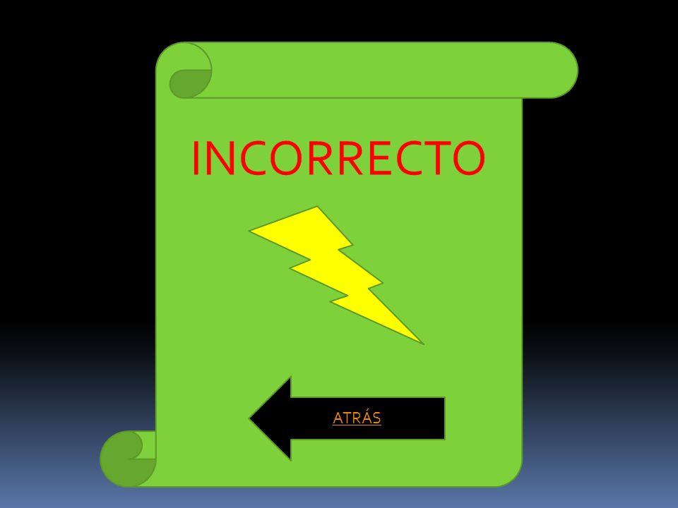 INCORRECTO ATRÁS