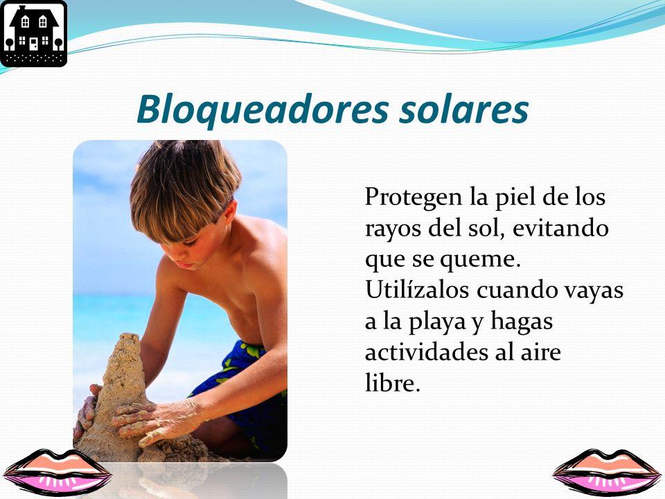 ¿Cómo cuidar la piel? Cuidas tu piel al: Bañarte Proteger tus manos Protegerte del sol Evitar tocar sustancias peligrosas