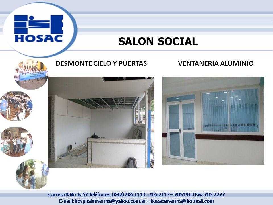 SALON SOCIAL DESMONTE CIELO Y PUERTASVENTANERIA ALUMINIO